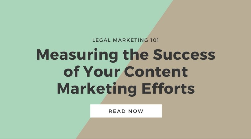 Measuring the Success of Your Legal Content Marketing Efforts